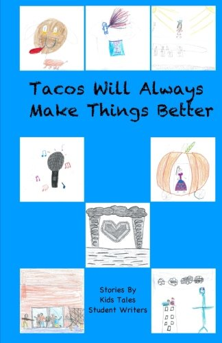 9781500845193: Tacos Will Always Make Things Better