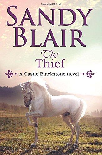 9781500845605: The Thief (A Castle Blackstone Novel) (Volume 3)