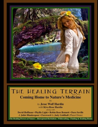 9781500846060: The Healing Terrain: Coming Home To Nature's Medicine