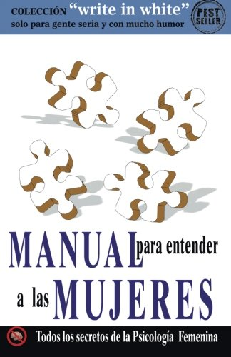 9781500847562: Manual para entender a las MUJERES (Write in White) (Interlingua Edition)
