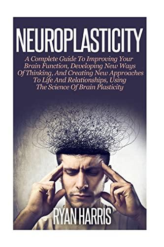 9781500848460: Neuroplasticity