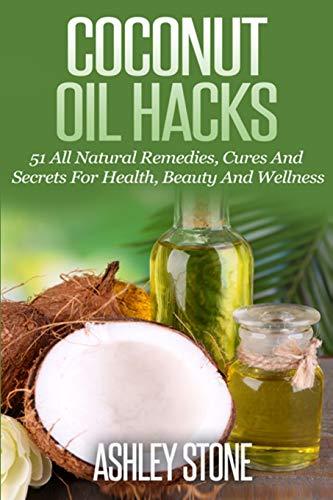 9781500848989: Coconut Oil Hacks