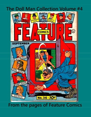 9781500849108: The Doll Man Collection Volume #4: From the pages of Feature Comics