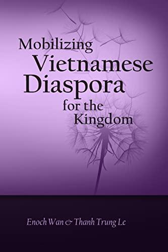 9781500849160: Mobilizing Vietnamese Diaspora for the Kingdom