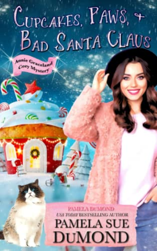 9781500849535: Cupcakes, Paws, and Bad Santa Claus: A Romantic, Comedic Annie Graceland Mystery (Volume 4)