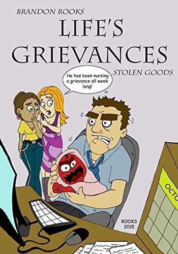 9781500851491: Life's Grievances: Stolen Goods