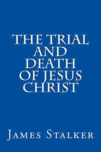 9781500853686: The Trial and Death of Jesus Christ