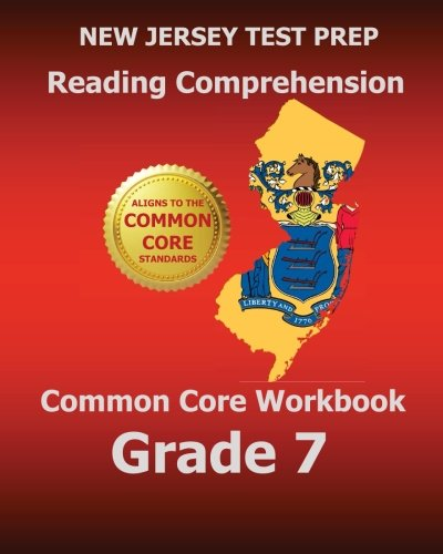 9781500854324: NEW JERSEY TEST PREP Reading Comprehension Common Core Workbook Grade 7: Covers the Literature and Informational Text Reading Standards