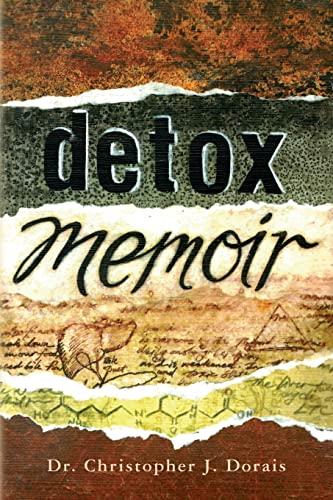 9781500854546: Detox Memoir