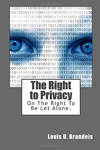 9781500856922: The Right to Privacy: On The Right To Be Let Alone.