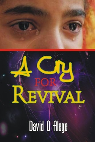 9781500857028: A Cry for Revival