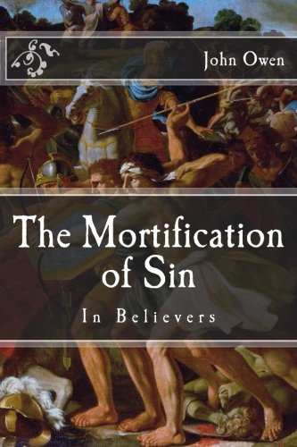 9781500857059: The Mortification of Sin