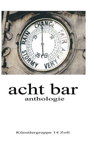 9781500859831: acht bar: Anthologie