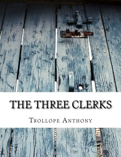 9781500860196: The Three Clerks