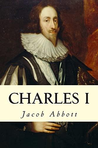 9781500860226: Charles I