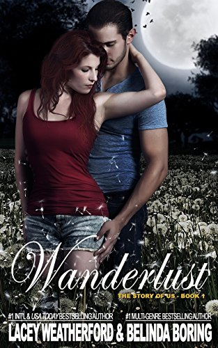 9781500862206: Wanderlust (The Story of US) (Volume 1)