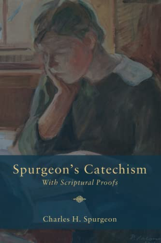 9781500862350: Spurgeon's Catechism: With Scriptural Proofs