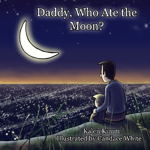 9781500862855: Daddy, Who Ate The Moon?