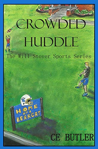 9781500864132: Crowded Huddle (The Will Stover Sports Series) (Volume 4)
