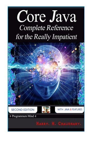 9781500864446: Core Java: Complete Reference for the Really Impatient.