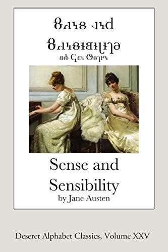9781500864682: Sense and Sensibility (Deseret Alphabet edition) (Deseret Alphabet Classics) (Volume 25)