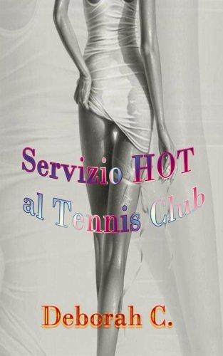 9781500864705: Servizio HOT al Tennis Club