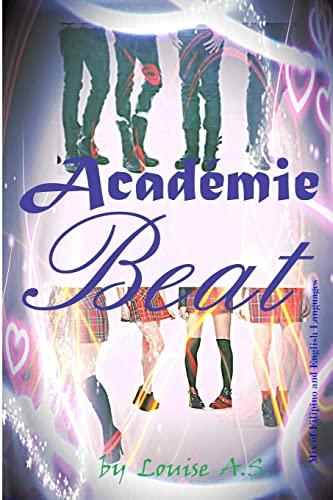 Académie Beat (Tagalog Edition): Louise A.S.