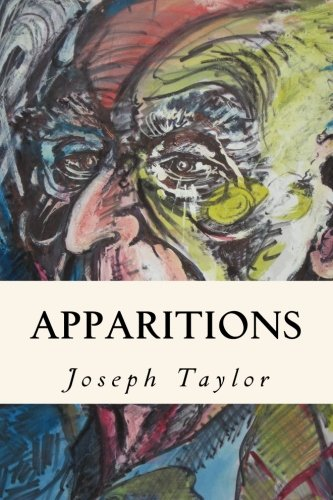 Apparitions (Paperback): Joseph Taylor