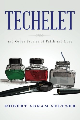 9781500874810: Techelet: and Other Stories of Faith and Love