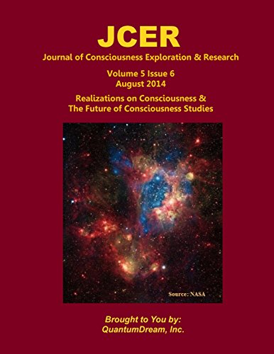 9781500875015: Journal of Consciousness Exploration & Research Volume 5 Issue 6: Realizations on Consciousness & the Future of Consciousness Studies