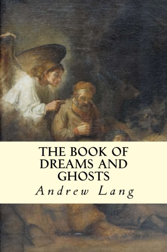 9781500875190: The Book of Dreams and Ghosts