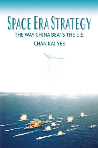 Space Era Strategy: The Way China Baats: Kai Yee, Chan