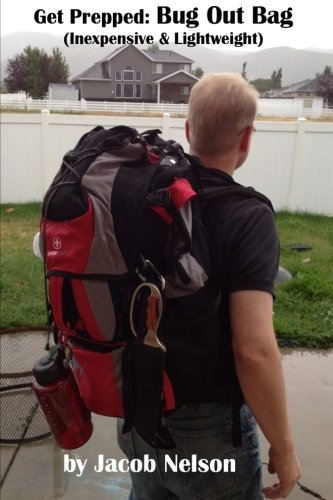 9781500876302: Get Prepped: Bug Out Bag: Lightweight & Inexpensive