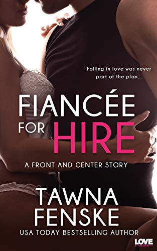 9781500876517: Fiancee For Hire (Front and Center) (Volume 2)