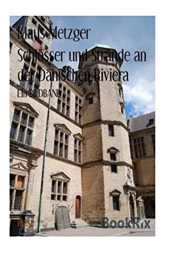 9781500876876: Schl�sser und Str�nde an der D�nischen Riviera
