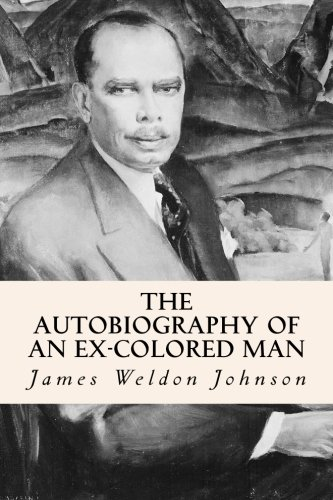 9781500878177: The Autobiography of an Ex-Colored Man