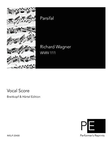 Parsifal: Wagner, Richard