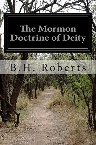 9781500883546: The Mormon Doctrine of Deity