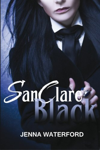 9781500886844: SanClare Black (The Prince of Sorrows) (Volume 1)