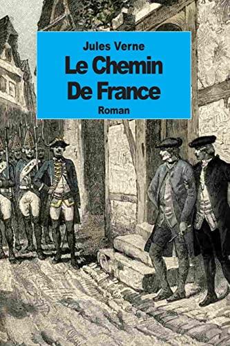 9781500889760: Le Chemin de France