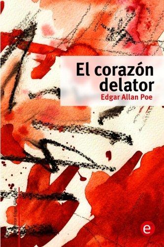 9781500890131: El corazón delator: Volume 2 (Biblioteca Edgar Allan Poe)
