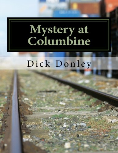 9781500890667: Mystery at Columbine: a novel