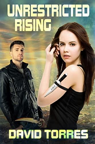 Unrestricted Rising (Restricted Saga) (Volume 2): Torres, David R