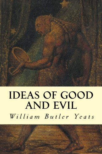 9781500891053: Ideas of Good and Evil