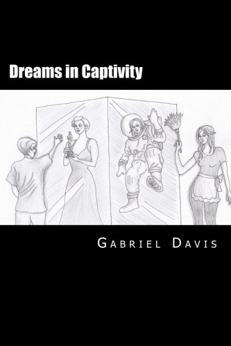 9781500891121: Dreams in Captivity: A Play in Two Acts