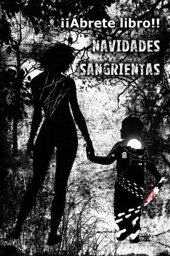 9781500891688: Navidades sangrientas (Spanish Edition)