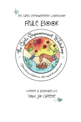 9781500896232: The Girls Empowerment Workshop Rule Book