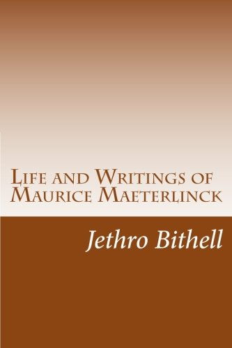 9781500897987: Life and Writings of Maurice Maeterlinck
