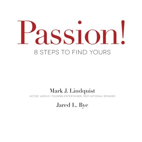 9781500898175: Passion! 8 Steps to Find Yours