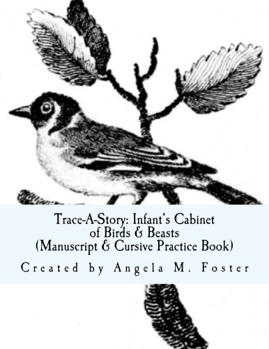 Trace-A-Story: Infant's Cabinet of Birds and Beasts: Foster, Angela M.